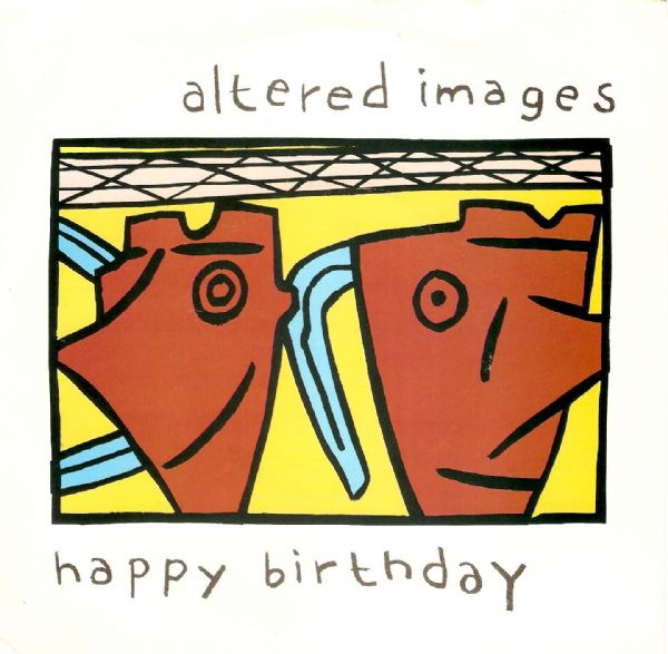 ALTERED IMAGES Happy Birthday Vinyl Record 7 Inch Epic 1981
